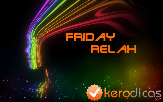 kerodicas_friday_relax